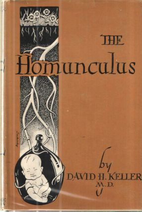 The Homunculus. David H. Keller