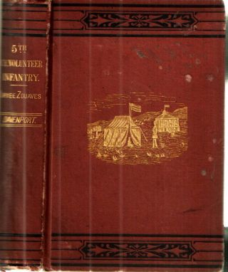 Camp and Field Life of the Fifth New York Volunteer Infantry (Duryee Zouaves). Alfred Davenport