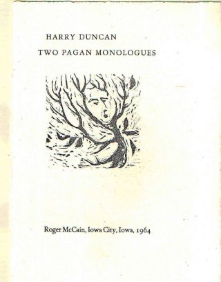 Two Pagan Monologues. Harry Duncan
