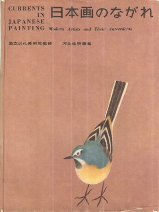 Currents in Japanese Painting Modern Artists and Their Antecedents