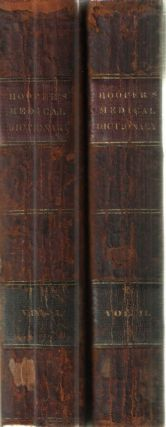 Lexicon Medicum; or Medical Dictionary; Containing an explanation of the terms in Anatomy,...