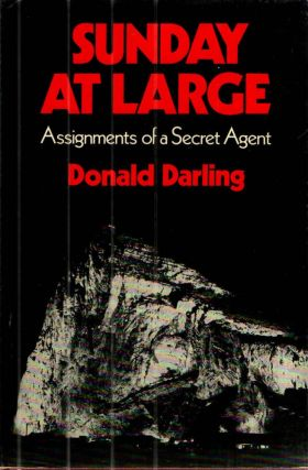 Sunday at Large: Assignments of a Secret Agent