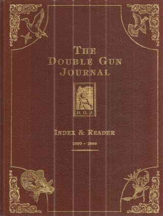 The Double Gun Journal Index & Reader 1990-1996. Volume I - Volume 7. Daniel Philip Cote