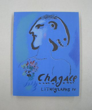 The Lithographs of Chagall 1969-1973. Charles Sorlier