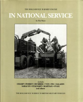 In National Service; Includes CHAMP, FERRET, HUMBER 1 TON, PIG, SASLADIN, SARACEN, STALWART, MARTIAN FV4R32 and others.