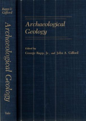 Archaeological Geology. George Rapp.