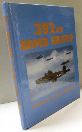 393nd Bomb Group Twentieth Century Crusaders; True Tales of the Air War Over Europe Told by Those Who Lived Them. Ian Hawkins.
