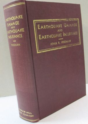 Earthquake Damage and Earthquake Insurance; Studies of A Rational Basis for Earthquake Insurance...