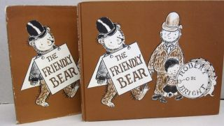 The Friendly Bear. Robert Bright.
