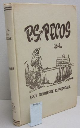 P.S. to Pecos. Lucy Rountree Kuykendall