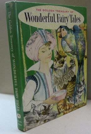 The Golden Treasury of Wonderful Fairy Tales