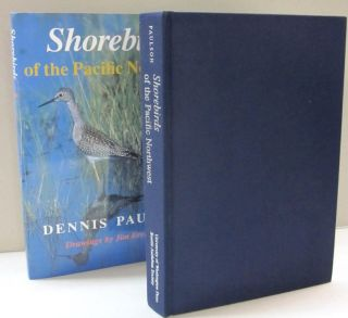 Shorebirds of the Pacific Northwest. Dennis Paulson