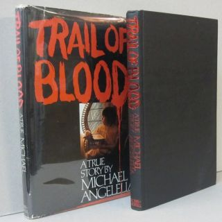 Trail of Blood. Michael Angelella