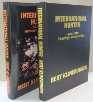 International Hunter 1945-1999; Hunting's Greatest Era. Bert Klineburger.