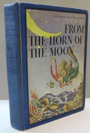From the Horn of the Moon. Arthur Mason.