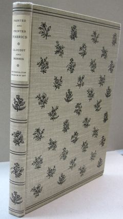 Painted and Printed Fabrics; The History of the Manufactory at Jouy and other Ateliers in France 1760-1815. Notes on the history of Cotton Printing Especially in England and America. Henri Clouzot, Frances Morris.