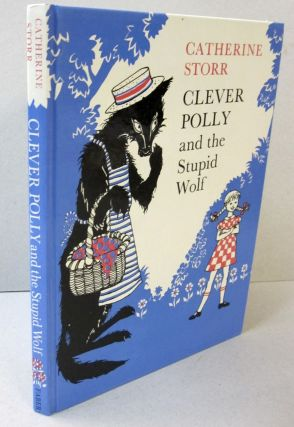 Clever Polly and the Stupid Wolf. Catherine Storr.