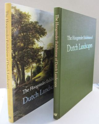 The Hoogsteder Exhibiton of Dutch Landscapes. Drs. Paul Huys Janssen, Dr Peter C. Sutton