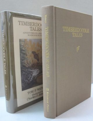 Timberdoodle Tales: Adventures of a Minnesota Woodcock Hunter.