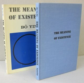 The Meaning of Existence. Bo Yin Ra