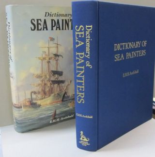 Dictionary of Sea Painters. Archbald E. H. H.