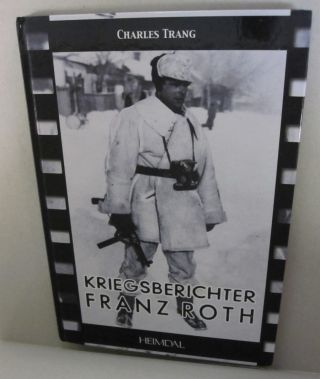 KRIEGSBERICHTER FRANZ ROTH. Charles Trang.