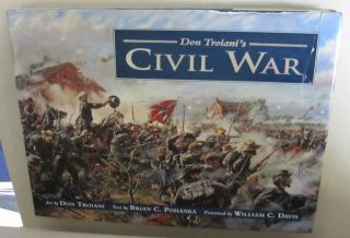 DON TROIANI'S CIVIL WAR. Brian C. Pohanka