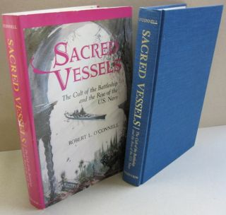 Sacred Vessels: The Cult of the Battleship and the Rise of the U.S. Navy.