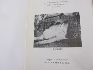 Cascades and Courage; The History of the Town of Vernon and the City of Rockville Connecticut