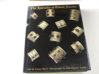 THE SPLENDOR OF ETHNIC JEWELRY. France Borel