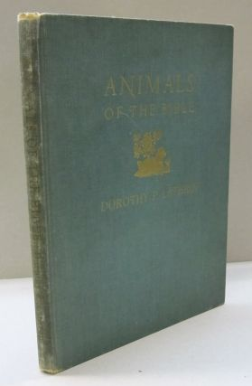Animals of the Bible; A Picture Book. Dorothy P. Lathrop.