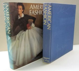 American Fashion The Life and Lines of Adrian, Mainbocher, McCardell, Norell, and Trig`Ere. Sarah...