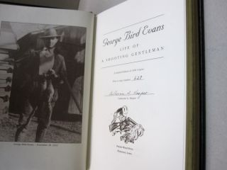 George Bird Evans: Life of a Shooting Gentleman (Game & Fish Mastery Library).