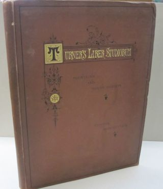 Turner's Liber Studiorum; Reproduced in Autotype from the original etchings Mountain and Marine...