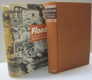 Floods. William G. Hoyt, Walter B. Langbein