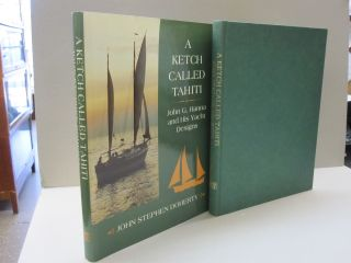 A Ketch Called Tahiti: John G. Hanna and His Yacht Designs. John Stephen Doherty