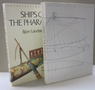 Ships of the Pharaohs; 4000 Years of Shipbuilding. Bjorn Landstrom