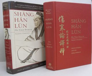 Shang Han Lun On Cold Damage, Translation & Commentaries. Craig, Ye Feng Feng Ye, Mitchell