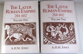 The Later Roman Empire, 284-602: A Social, Economic, and Administrative Survey. 2 Vol. Set. A. H....