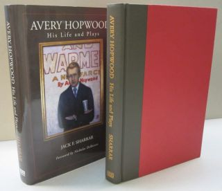 AVERY HOPWOOD: HIS LIFE AND PLAYS. Jack F. Sharrar