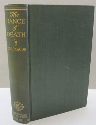 The Dance of Death and Other Tales. Algernon Blackwood