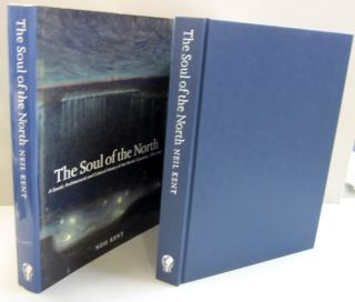 Soul of the North A Social, Architectural and Cultural History of the Nordic Countries 1700-1940. Neil. Kent.