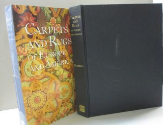 Carpets and Rugs of Europe and America. Sarah B. Sherrill
