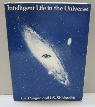 Intelligent Life in the Universe. Carl Sagan, I S. Shklovskii.