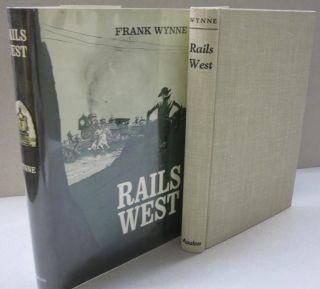 Rails West. Frank Wynne, Brian Garfield
