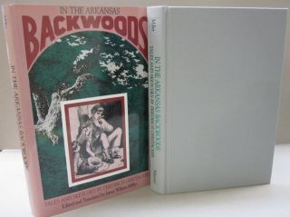 In the Arkansas Backwoods Tales and Sketches. Friedrich Gerstacker, James William Miller