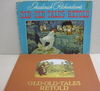Old Old Tales Retold; Eight Best Beloved Folk Stories for Children
