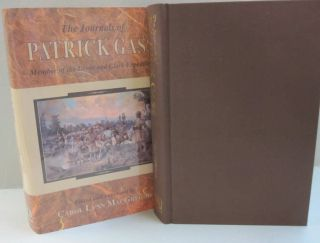The Journals of Patrick Gass: Member of the Lewis and Clark Expedition. Patrick Gass