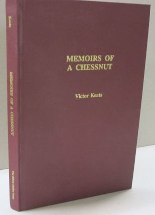 Memoirs of a Chessnut. Victor Keats