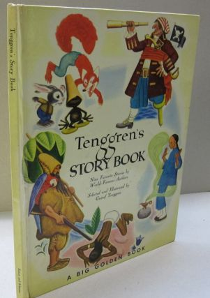 Tenggren's Story Book; Nine Favorite Stories by World Famous Authors